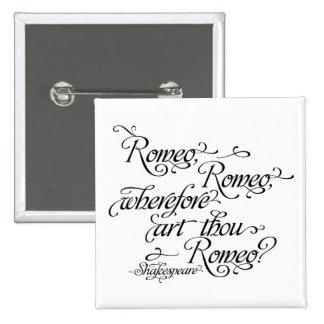 シェークスピアボタン、ロミオおよびJulietの引用文 5.1cm 正方形バッジ