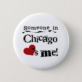 シカゴの誰か 5.7CM 丸型バッジ