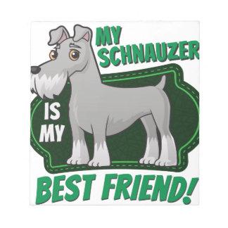 シュナウツァーは私の親友です ノートパッド