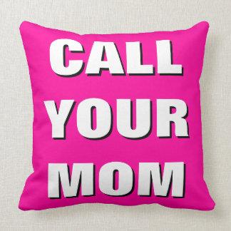 ショッキングピンク、黒く及び白い呼出しあなたのお母さんの装飾用クッション クッション