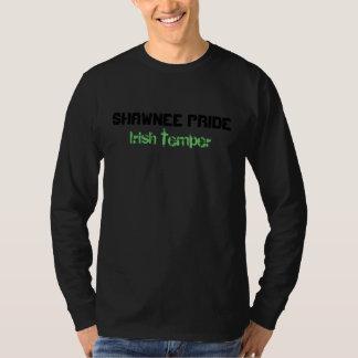 ショーニー人のプライド、アイルランド人の気性 Tシャツ