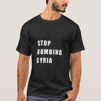 シリアを爆撃する停止 Tシャツ