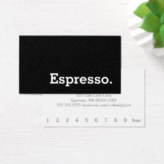 シンプルな単語の暗いロイヤリティのエスプレッソのパンチカード 名刺