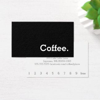 シンプルな単語の暗いロイヤリティのコーヒーパンチカード 名刺