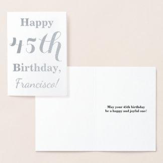 シンプルな銀ぱくの第45誕生日 + 名前をカスタムする 箔カード