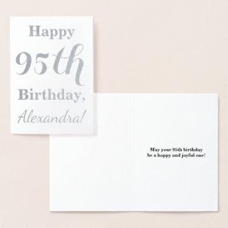シンプルな銀ぱくの第95誕生日 + 名前をカスタムする 箔カード