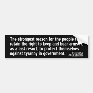 ジェファーソンの引用文: の最も強い理由… バンパーステッカー