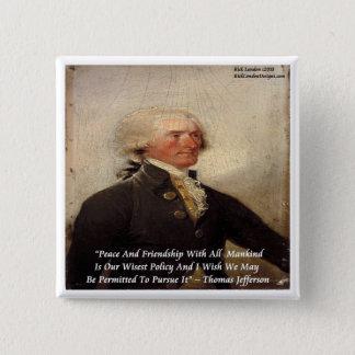 """ジェファーソンの""""平和または友情""""の引用文 缶バッジ"""