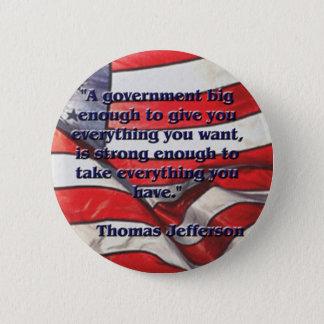 ジェファーソン著大きい政府の引用文 缶バッジ