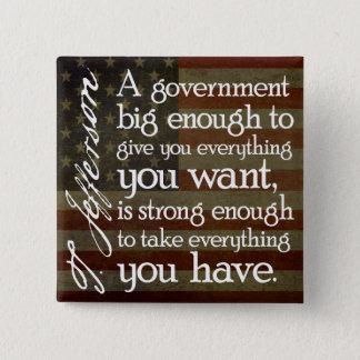 ジェファーソン: 大きい政府の用心して下さい 缶バッジ