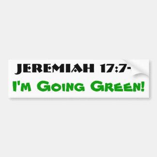 ジェレミアの17:7 - 8行く緑 バンパーステッカー