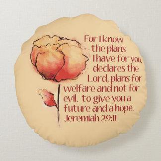ジェレミアの29:11の枕 -- 私はのために計画を…知っています ラウンドクッション