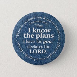ジェレミアの29:11私は計画の聖書の詩のデニムを知っています 5.7CM 丸型バッジ