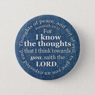 ジェレミアの29:11 KJVのデニムの聖書の詩の引用文 5.7CM 丸型バッジ