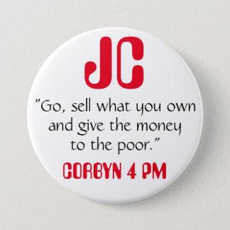 """ジェレミーCorbynは""""悪い""""バッジにお金を与えます 7.6cm 丸型バッジ"""