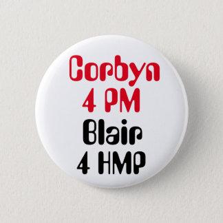 ジェレミーCorbyn 4 PMブレア4 HMP (刑務所)ボタンのバッジ 5.7cm 丸型バッジ