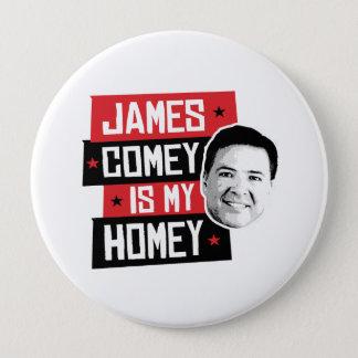 ジェームスComeyは私の家庭的です- - 10.2cm 丸型バッジ