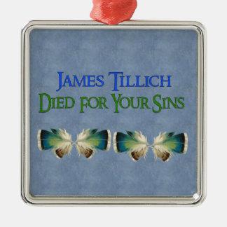 ジェームスTillichはあなたの罪のために死にました メタルオーナメント