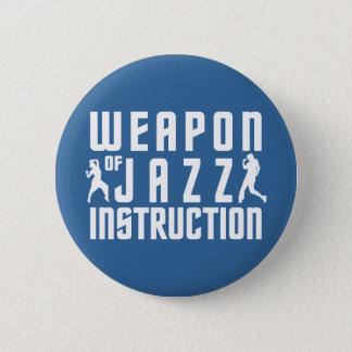 ジャズ指示のカスタムボタン 缶バッジ