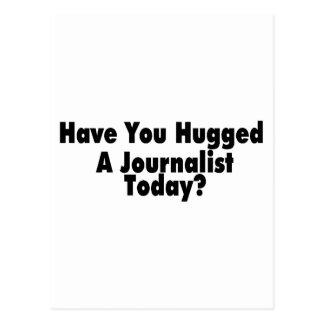 ジャーナリスト今日抱き締められるあります ポストカード