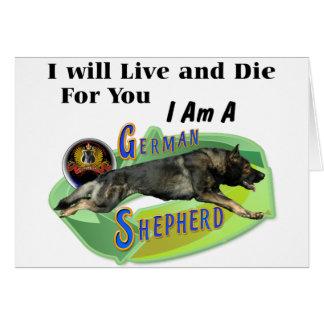 """ジャーマン・シェパード""""私は住み、死にます"""" グリーティングカード"""