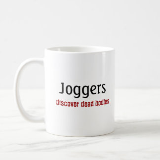 ジョガーだけボディを発見します コーヒーマグカップ