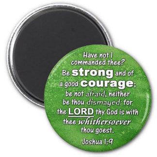 ジョシュアの1:9 KJV -強い及びよい勇気の聖書であって下さい マグネット
