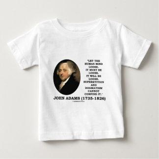 ジョン・アダムズは人の心の緩い引用文を許可しました ベビーTシャツ