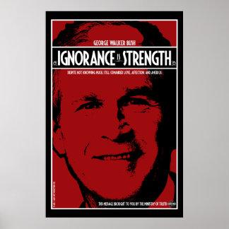 ジョージ・ブッシュ: 無知は強さです ポスター