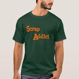 スクラップの常習者 Tシャツ