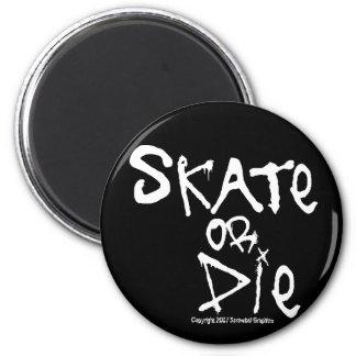 スケートはまたは磁石死にます マグネット