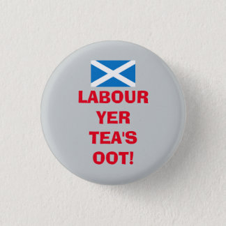 スコットランドの労働党の茶のOotのバッジ 缶バッジ