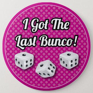 スタイリッシュ私は最後のBuncoを得ました! 缶バッジ