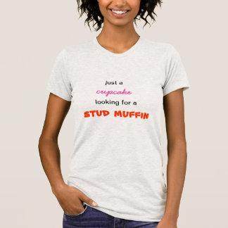 スタッドのマフィンを捜すちょうどカップケーキ Tシャツ