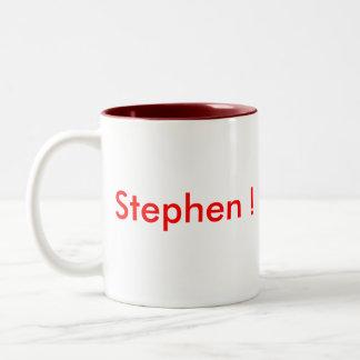 スティーブン! 、ちょうど来ます! ツートーンマグカップ
