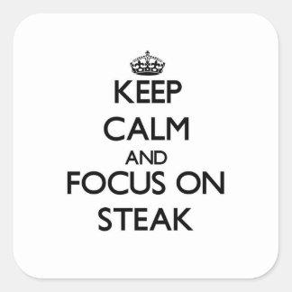ステーキの平静そして焦点を保って下さい スクエアシール