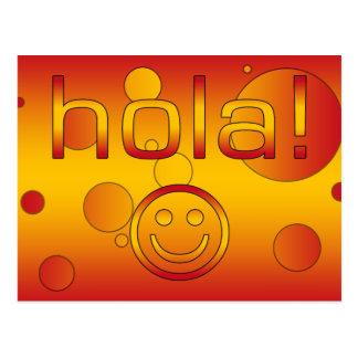 スペインのなギフト: こんにちは/Hola + スマイリーフェイス ポストカード