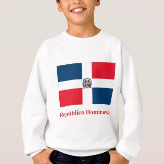 スペイン語の名前のドミニカ共和国の旗 スウェットシャツ
