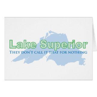 スペリオル湖; 彼らはそれを何ものためのそれと呼びません カード