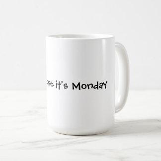 スマイルの原因それは月曜日です コーヒーマグカップ
