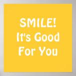 スマイル! それはあなたのためによいです。 黄色 ポスター