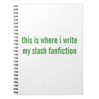 スラッシュのfanfiction ノートブック