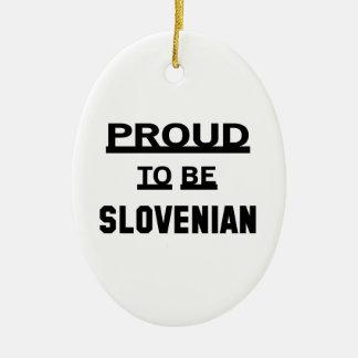 スロベニア語があること誇りを持った セラミックオーナメント