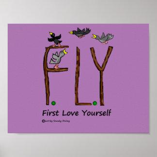スローガンのはえの最初愛あなた自身 ポスター