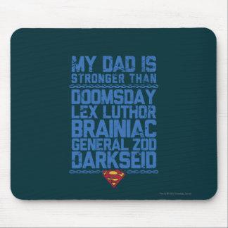 スーパーマン-私のパパは強いですより… マウスパッド