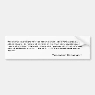 セオドア・ルーズベルトの引用文6 バンパーステッカー