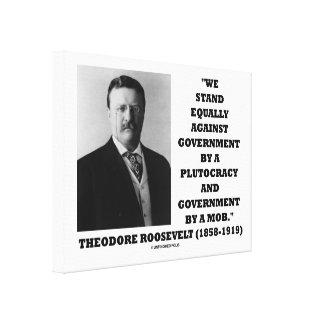 セオドア・ルーズベルトの立場の政府の金権国家の暴徒 キャンバスプリント