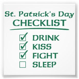 セントパトリックの日のチェックリスト: 飲み物、キス、戦い フォトプリント