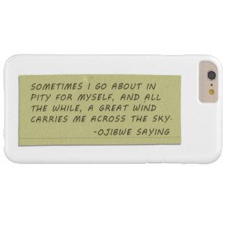 ソプラノ- Ojibweの発言 Barely There iPhone 6 Plus ケース
