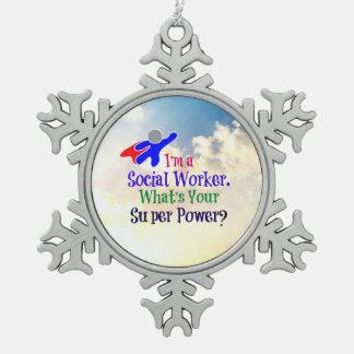ソーシャルワーカーのユーモア スノーフレークピューターオーナメント